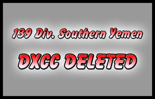 139 Div. Southern Yemen - DXCC Deleted