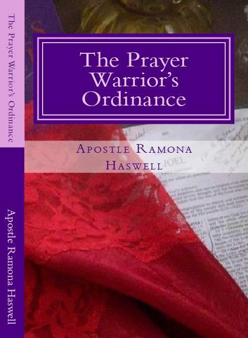 The Prayer Warrior's Ordinance (c) 2013