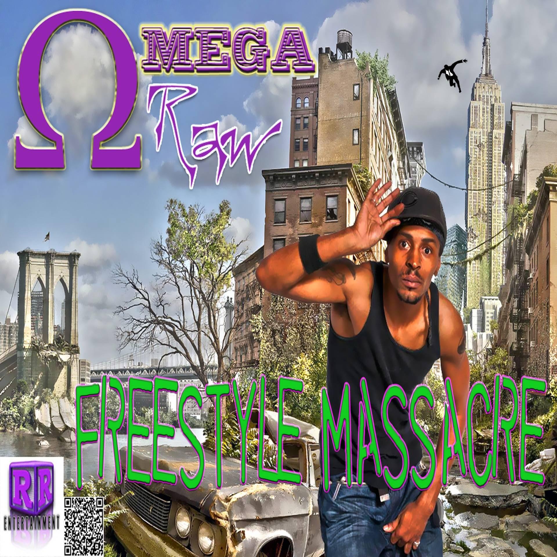 Omega Raw-Freestyle Massacre