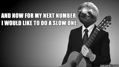 Slow One