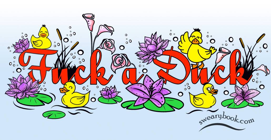 Fuck a Duck