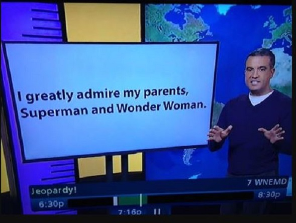 """""""I Greatly admire my parents Superman and Wonder Woman."""""""