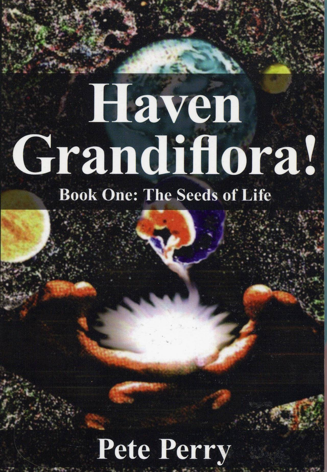 Haven Grandiflora! Book One: The Seeds of Life