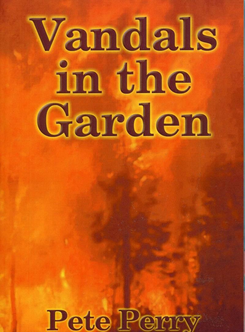 Vandals In The Garden