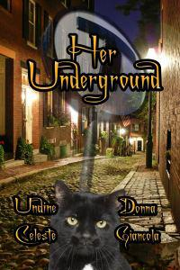 Her Underground co-authored by Undine Celeste & Donna Giancola