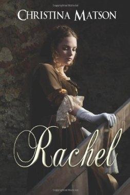 Rachel by Christina Matson