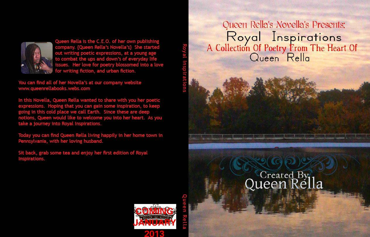 "Royal Inspirations ""Poetry From The Heart Of Queen Rella"""