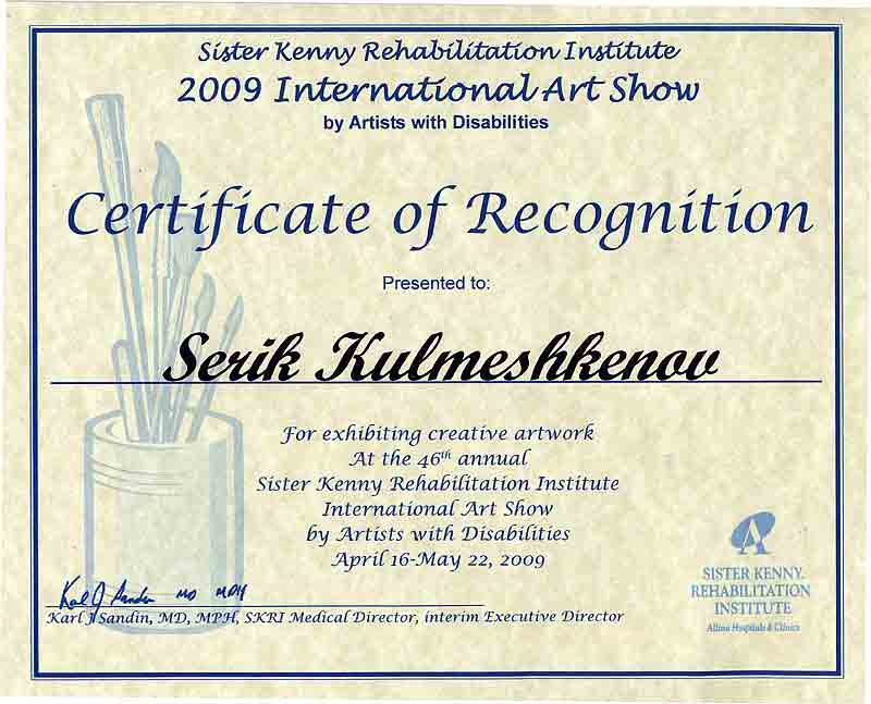 Sister kenny Institute Internationa Artshow. 2009. Certificate of Recognition.