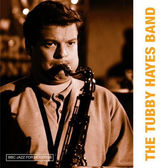 The Tubby Hayes Band  - BBC Jazz for Moderns