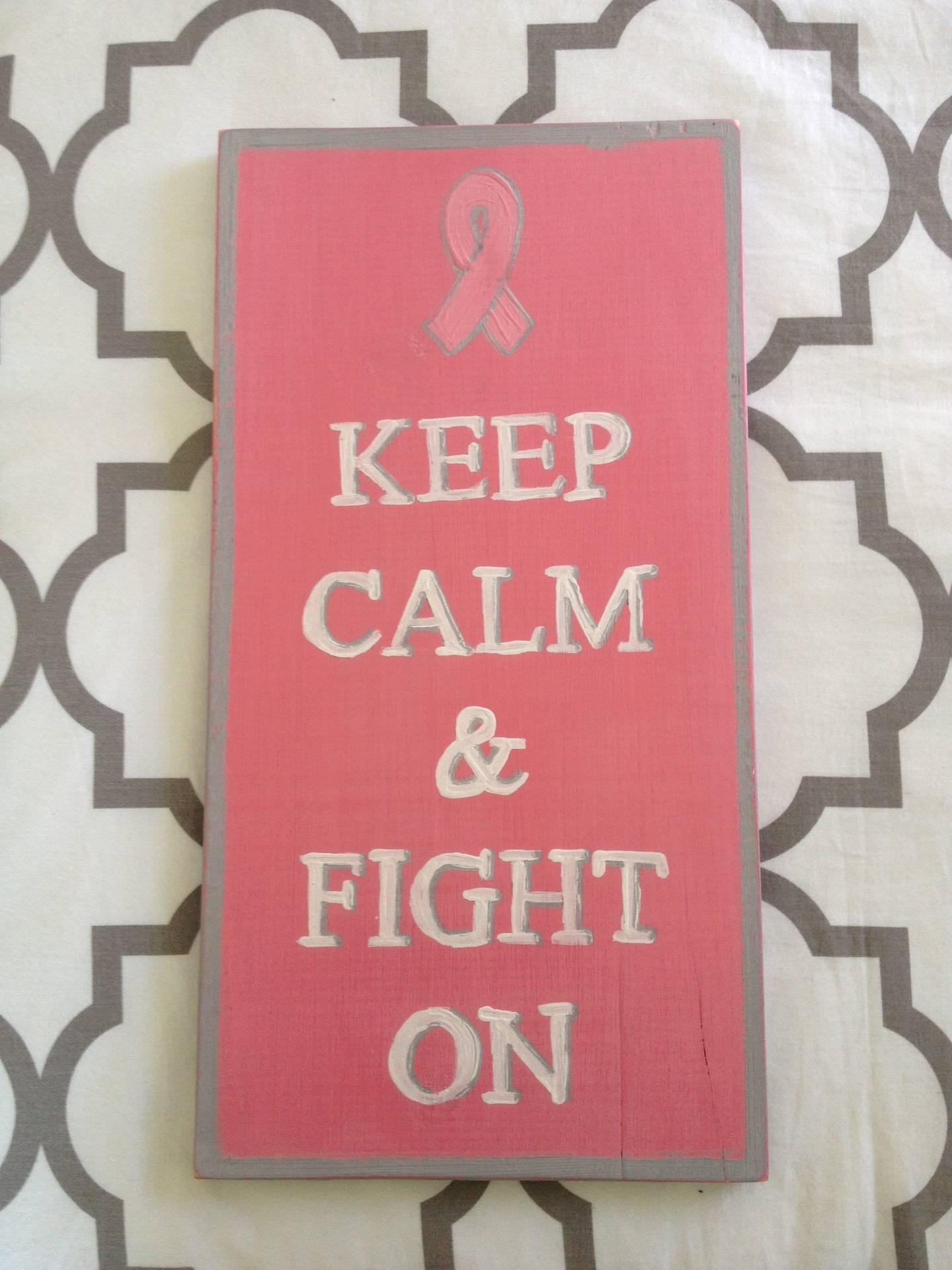 Keep Calm & Fight On