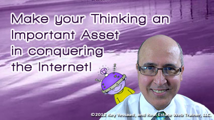 Your Thinking is a huge Asset