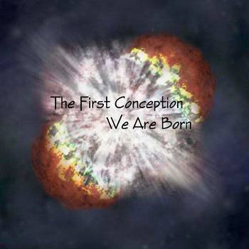 The First Conception