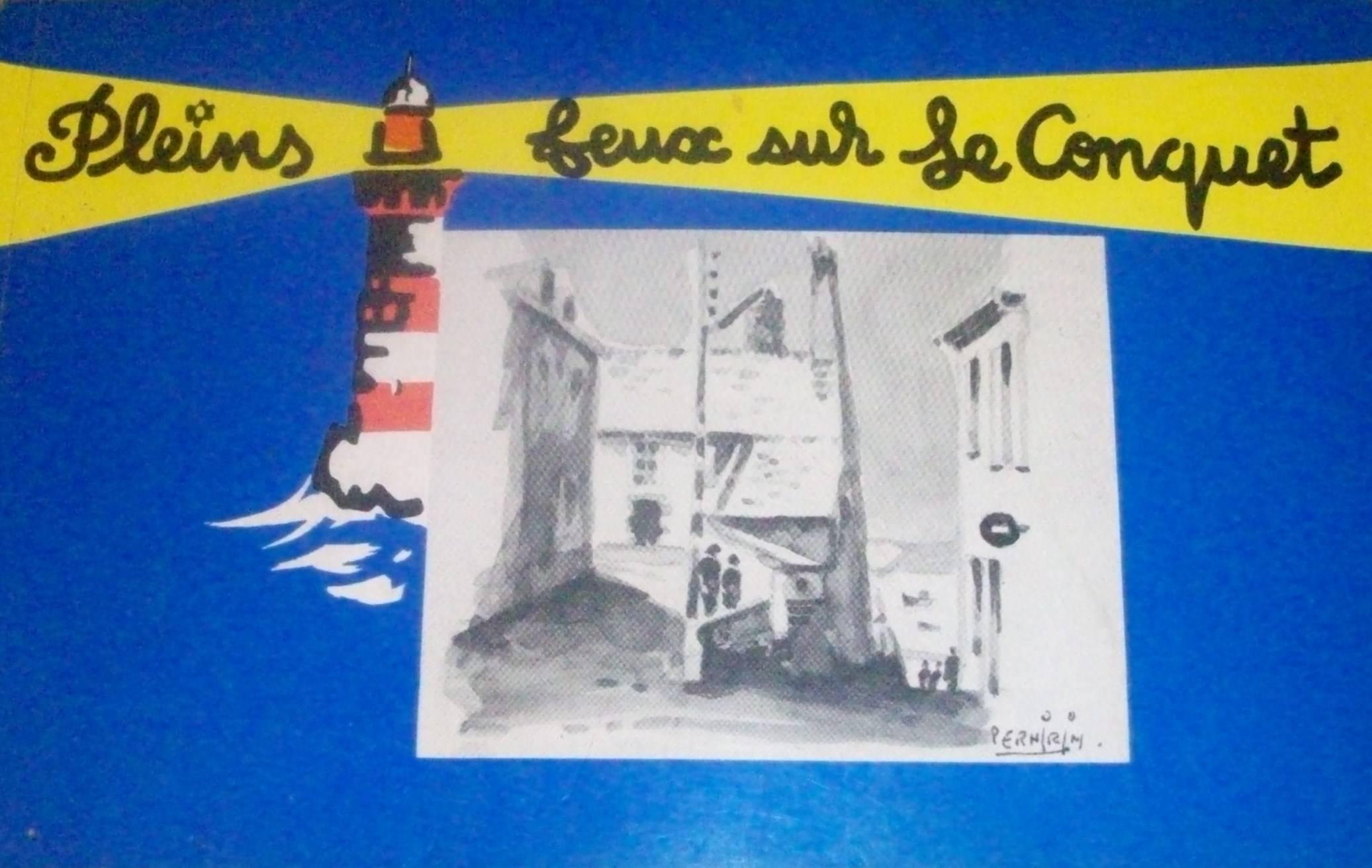 """LIVRE :""""Pleins feux sur le Conquet"""""""