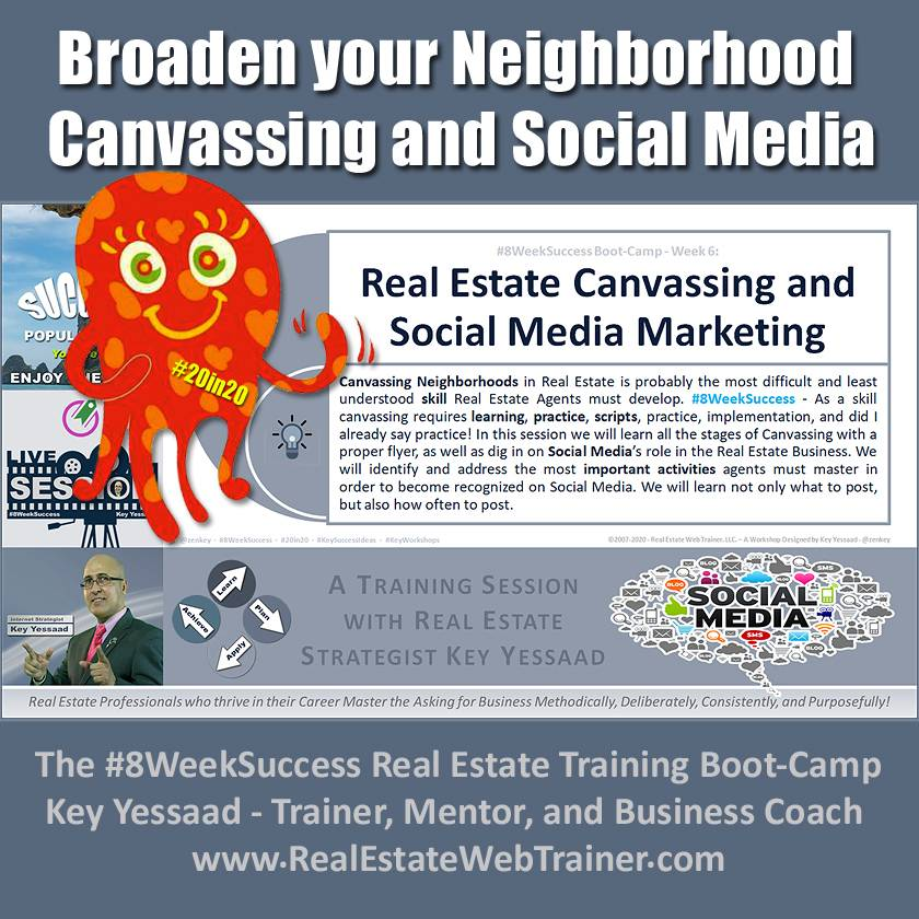 Broaden your Neighborhood Canvassing and Social Media - Week 6 Feb 2020 - #8WeekSuccess