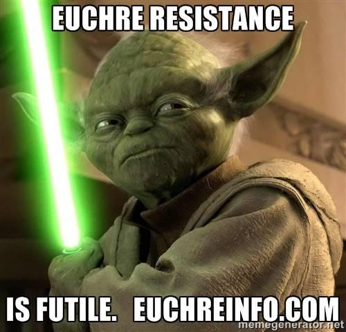 Euchre resistance is futile