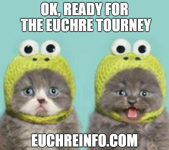Ok. Ready for the Euchre tourney.