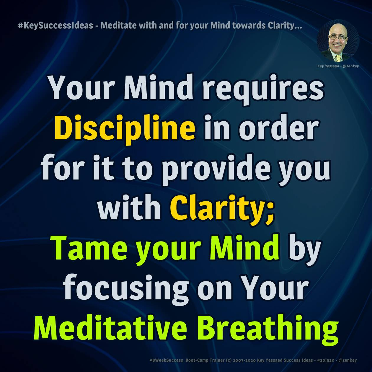 Meditate with and for your Mind towards Clarity... - #KeySuccessIdeas