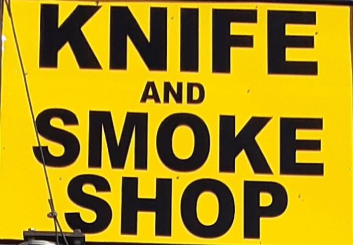 Knife and Smoke Shop