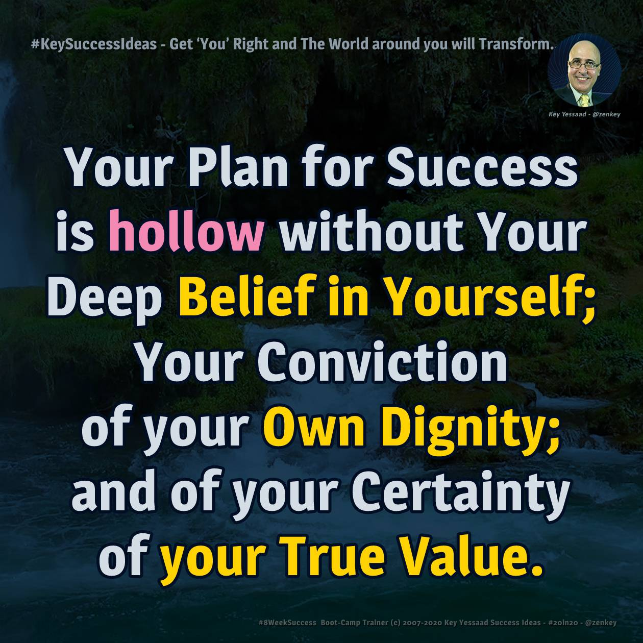 Get 'You' Right and The World around you will Transform... - #KeySuccessIdeas