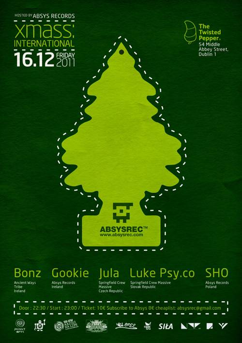 2011.12.16 - Xmass International hosted by Absys Records @Twisted Pepper - Dublin