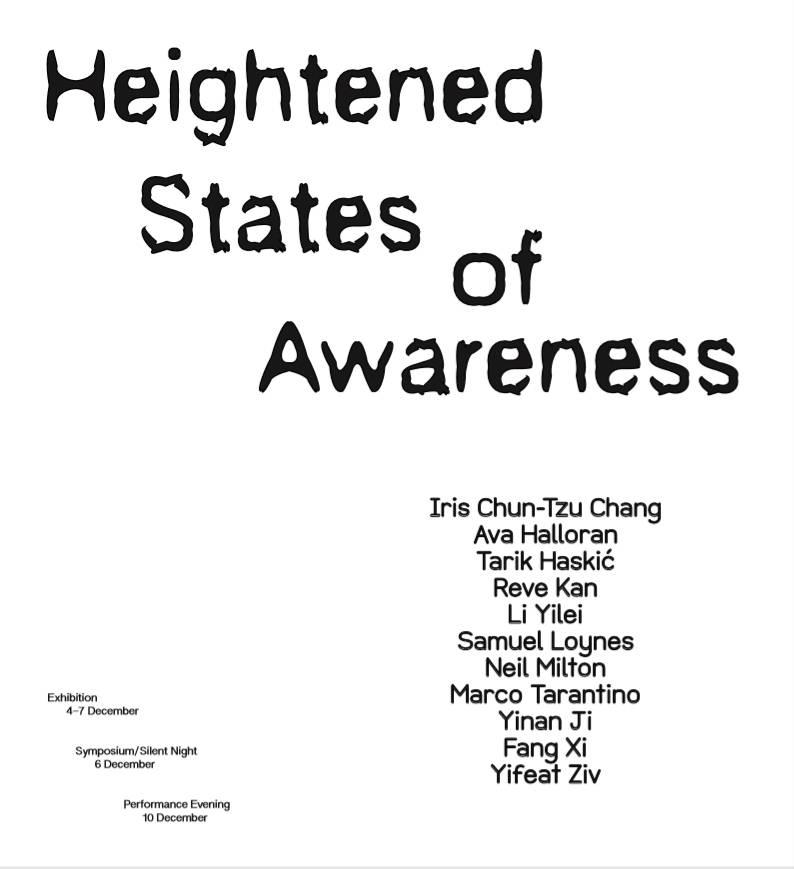 Heightened States of Awareness, London (2019)