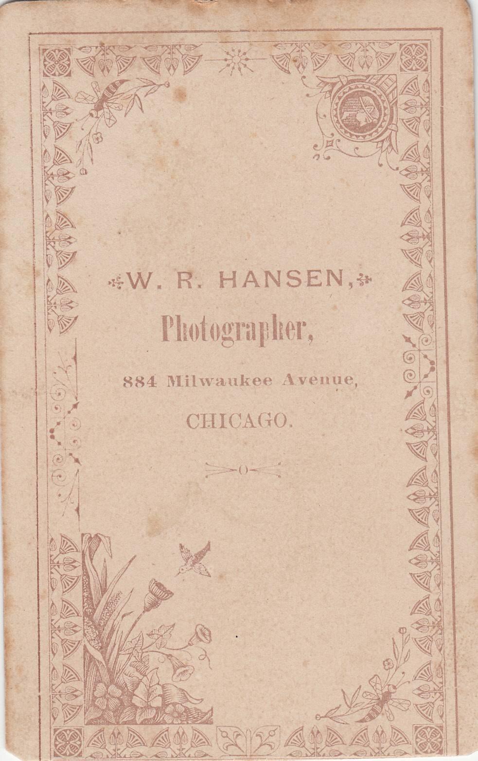 W. R. Hansen, photographer, of Chicago, IL - back