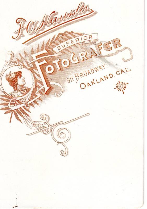 F. O. Haussler, photographer of Oakland, CA - back