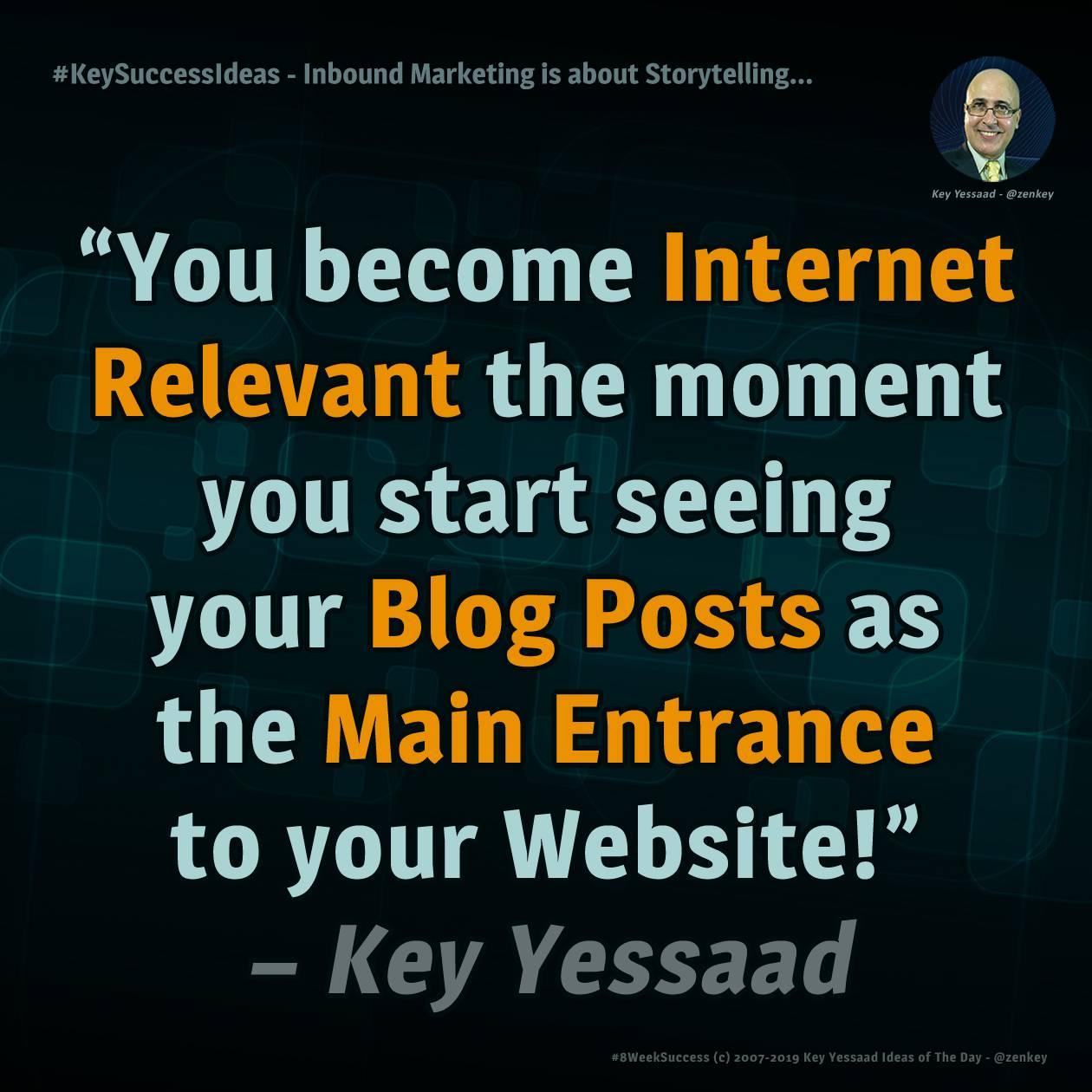 #KeySuccessIdeas - Inbound Marketing is about Storytelling...