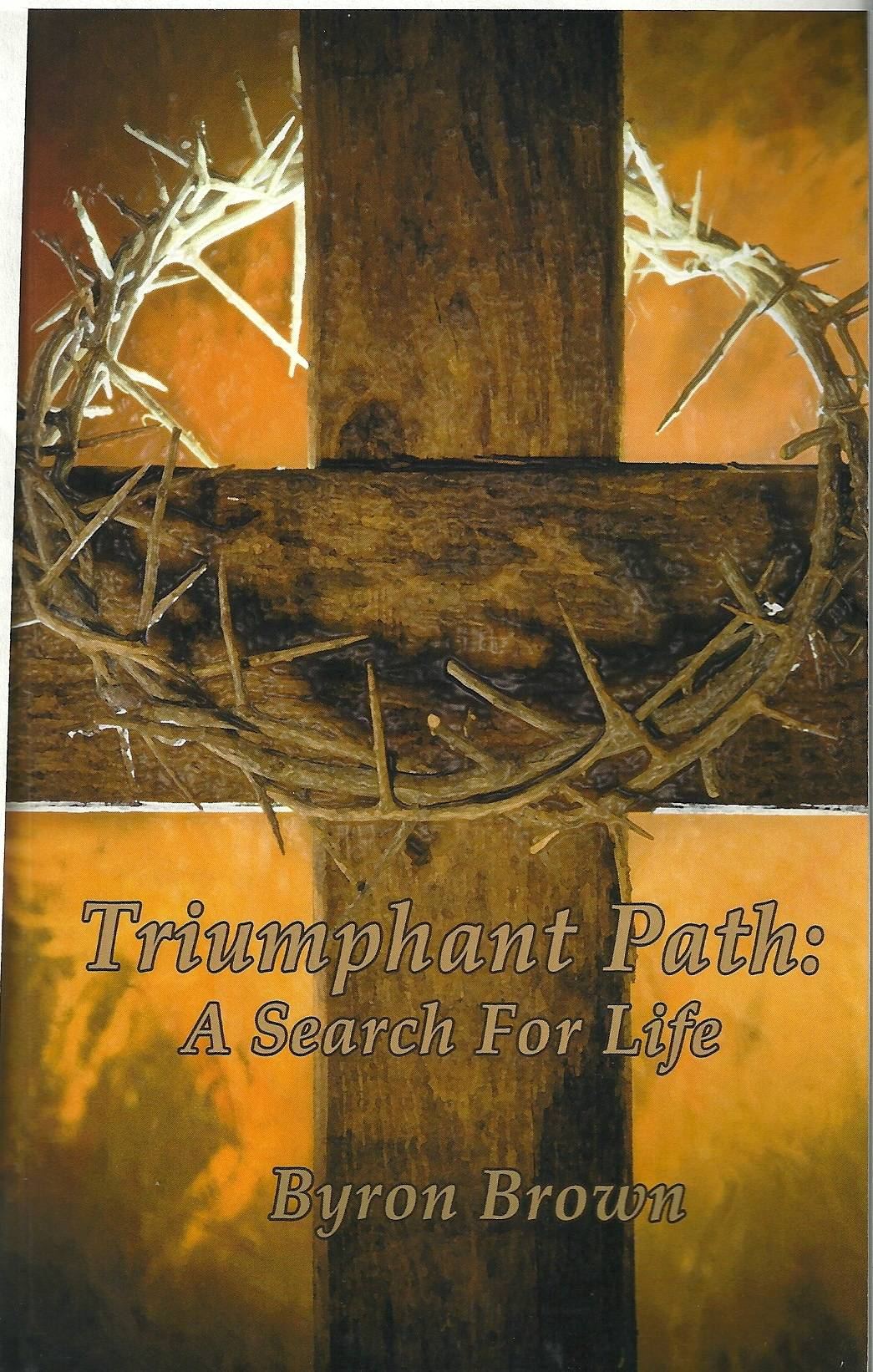 Triumphan Path: A Search For Life
