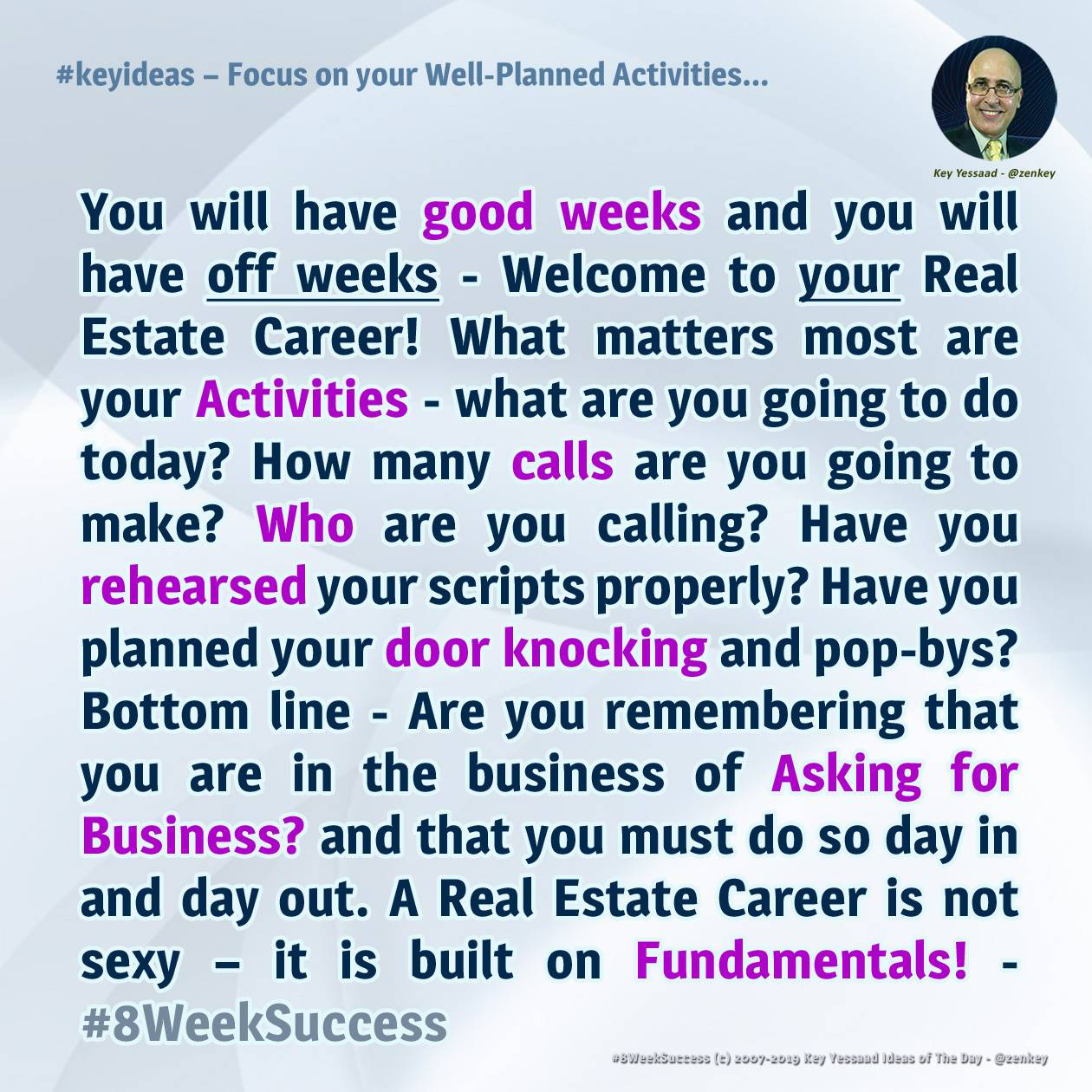 Focus on your Well-Planned Activities - #8WeekSuccess