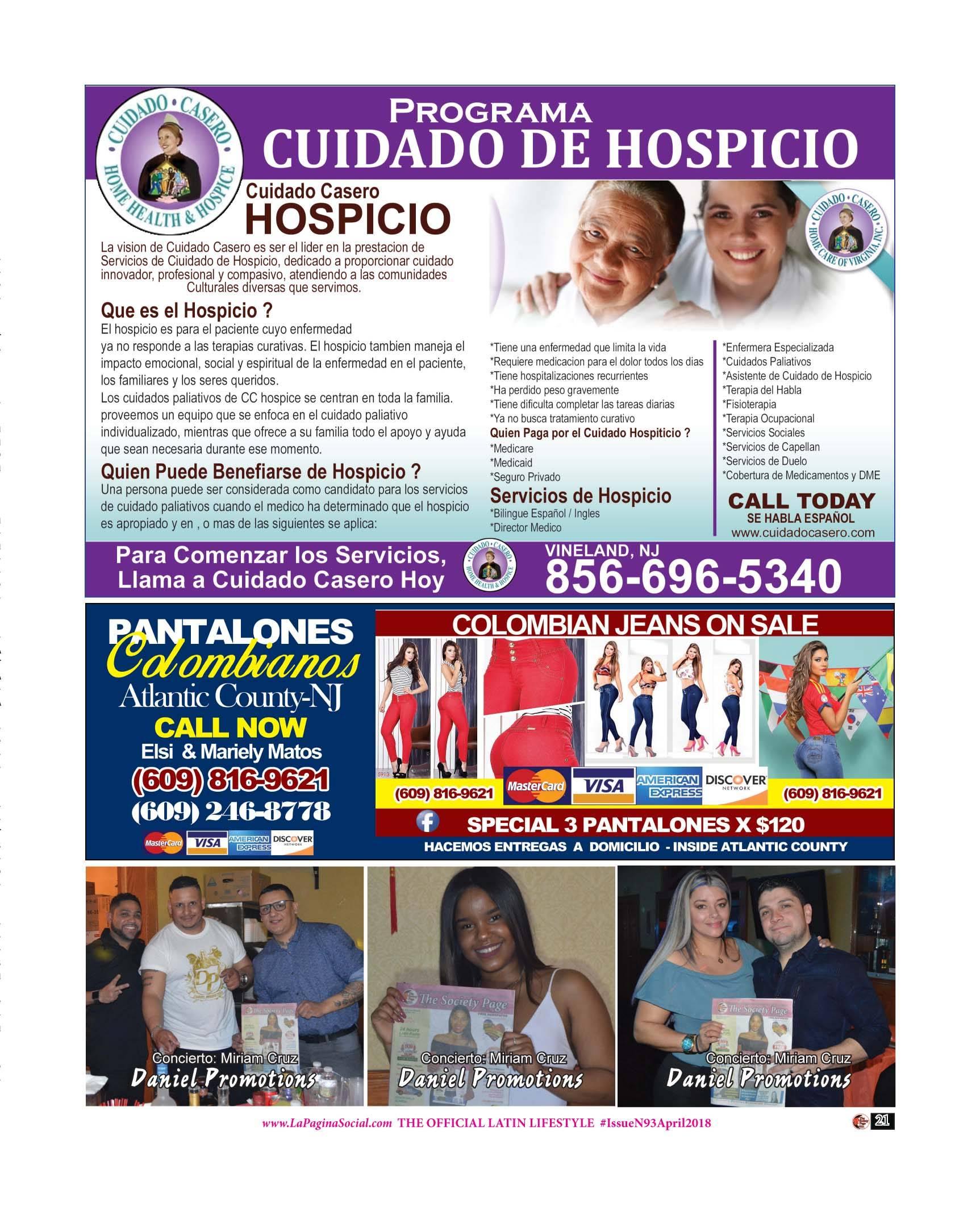 Cuidado de Hospicio, Pantalones Colombianos