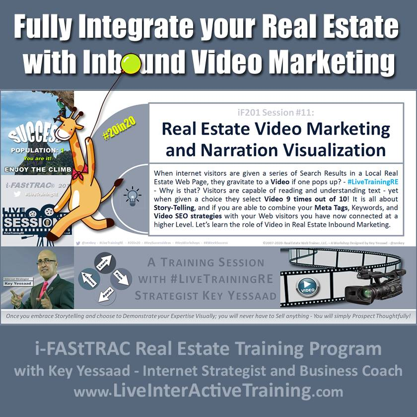 Fully Integrate your Real Estate with Inbound Video Marketing - iF201-11 Dec 2019 - #LiveTrainingRE