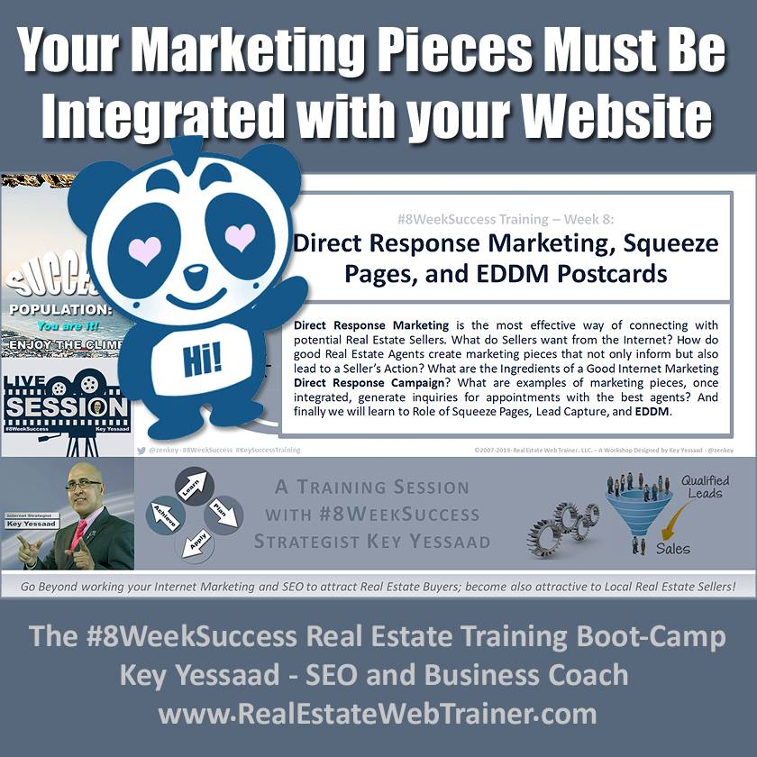 Your Marketing Pieces Must Be Integrated with your Website - Week 8 May 2019 - #8WeekSuccess