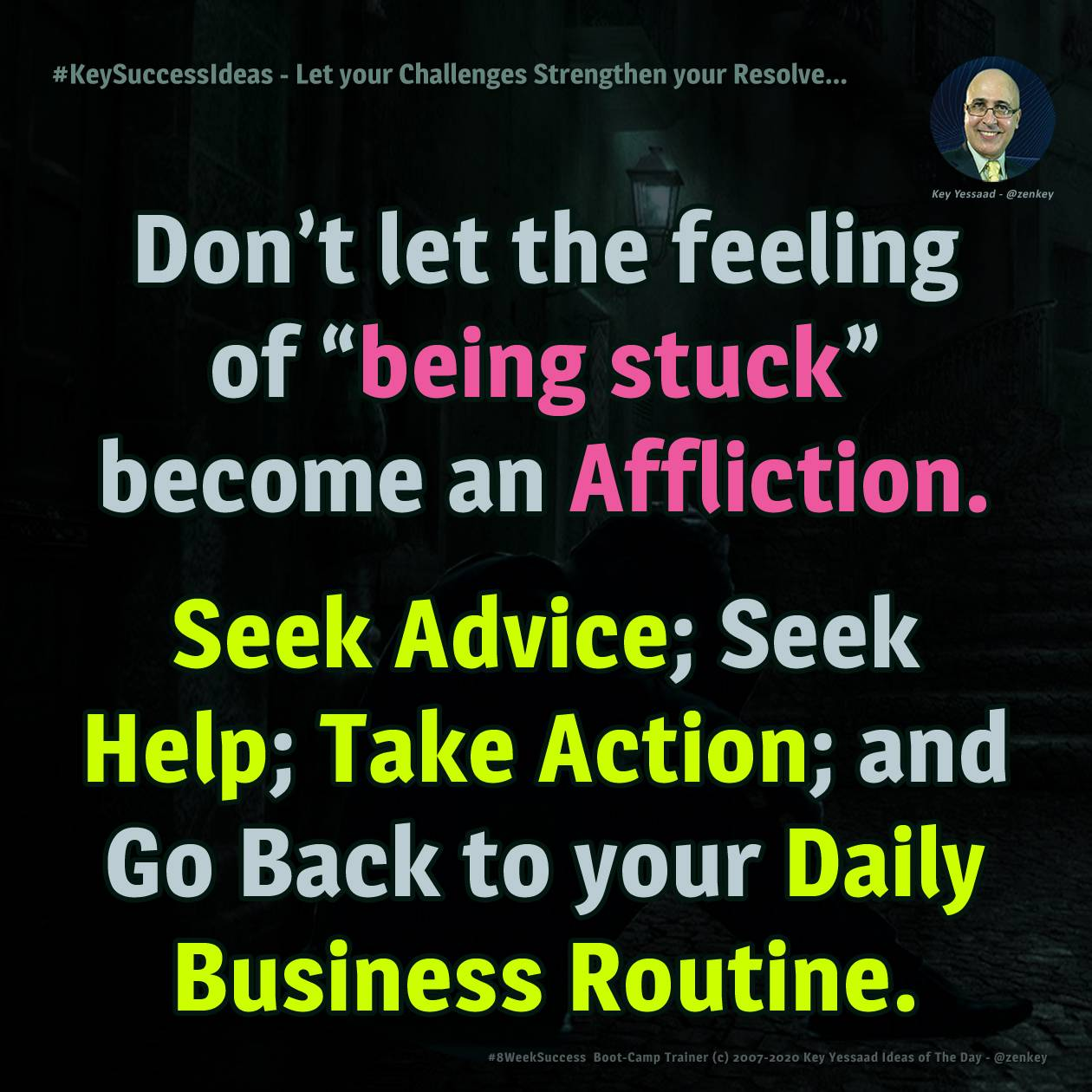 Let your Challenges Strengthen your Resolve... - #KeySuccessIdeas