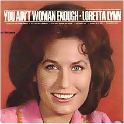 You Ain't Women Enough SEPTEMBER 9TH 1966
