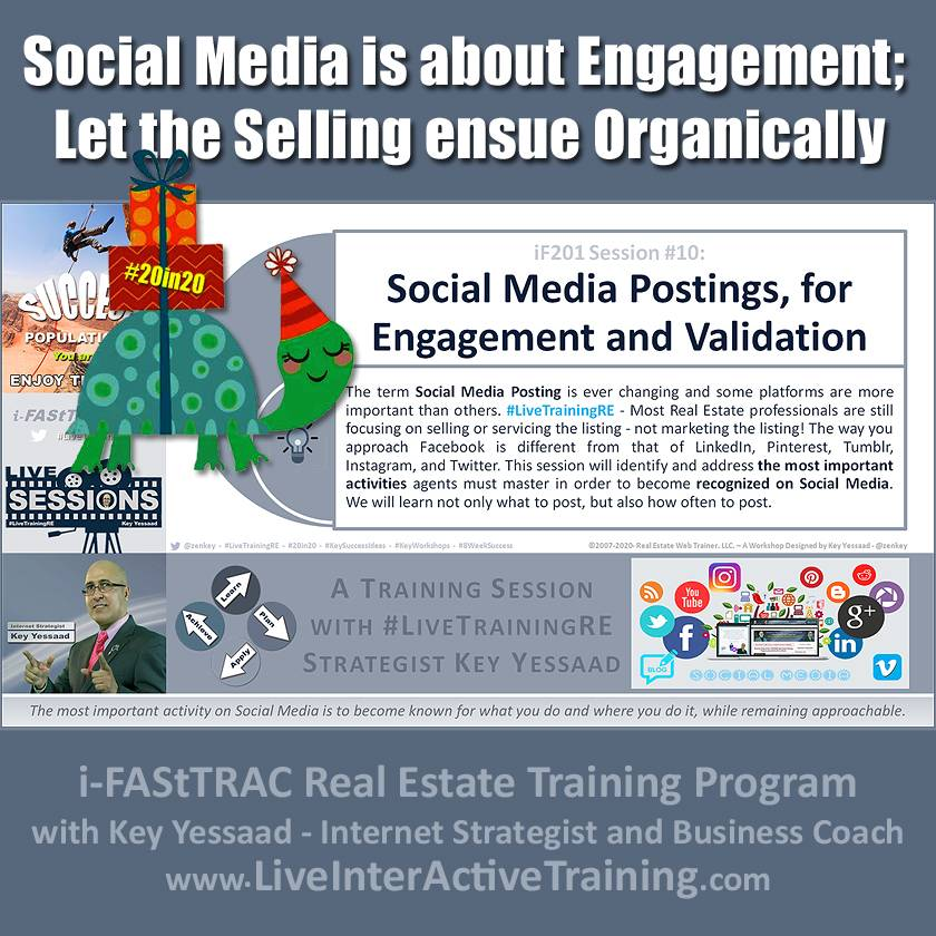 Social Media is about Engagement; Let the Selling percolate Organically - iF201-10 Dec 2019 - #LiveTrainingRE