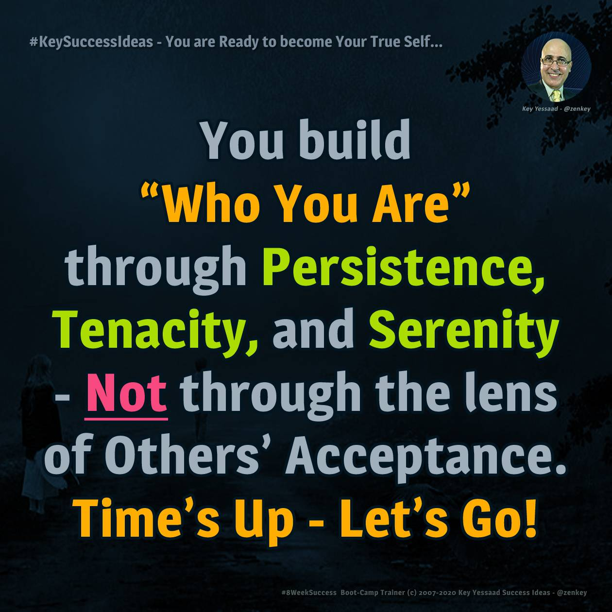 You are Ready to become Your True Self... - #KeySuccessIdeas