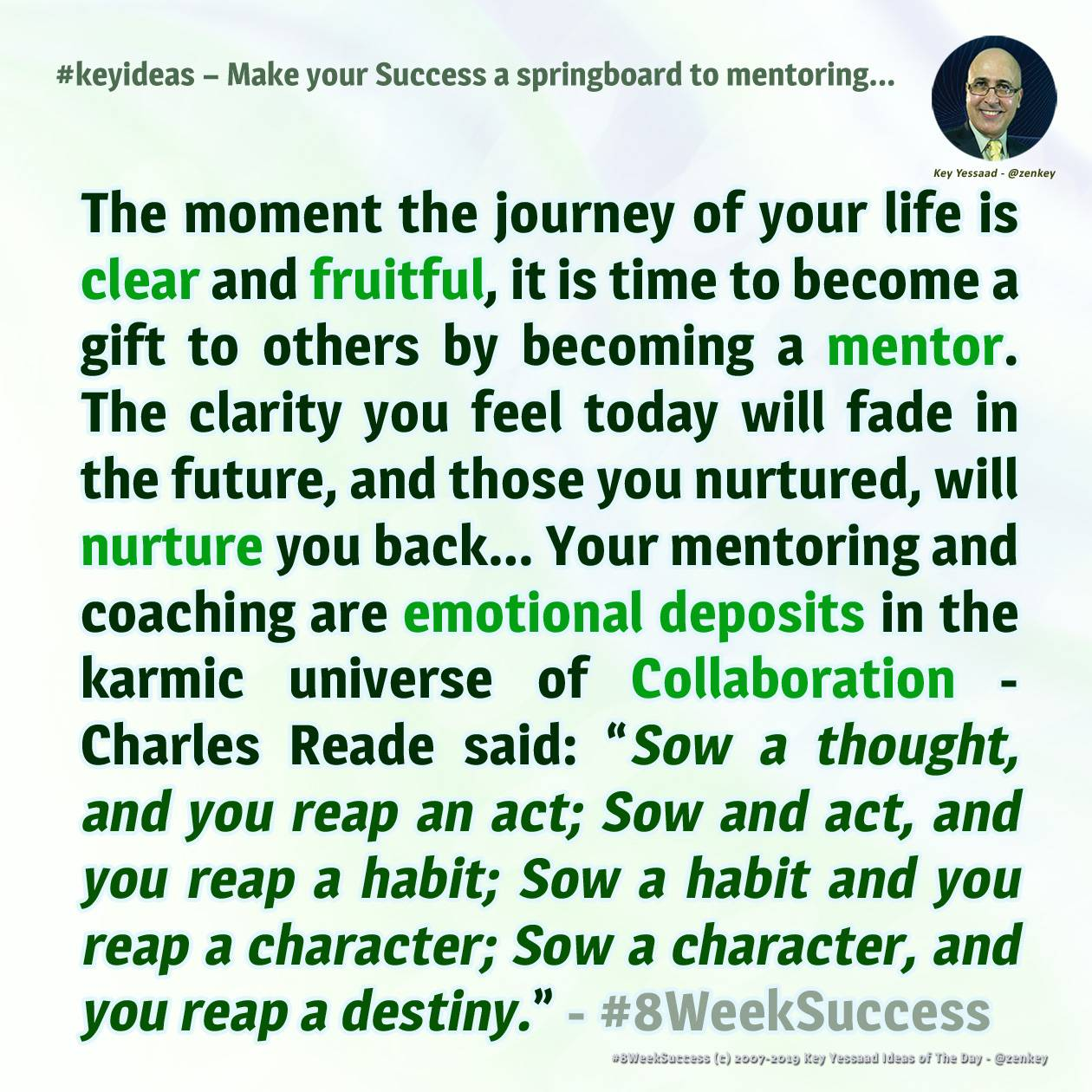 Make your Success a springboard for mentoring, Coaching, and Collaboration - #8WeekSuccess