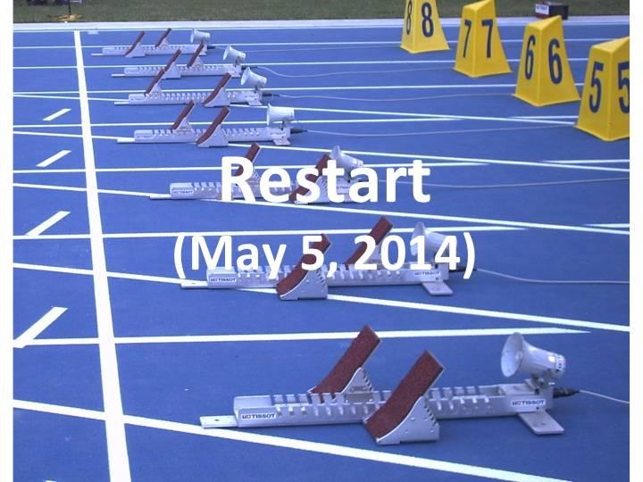 Restart (May 5, 2014)