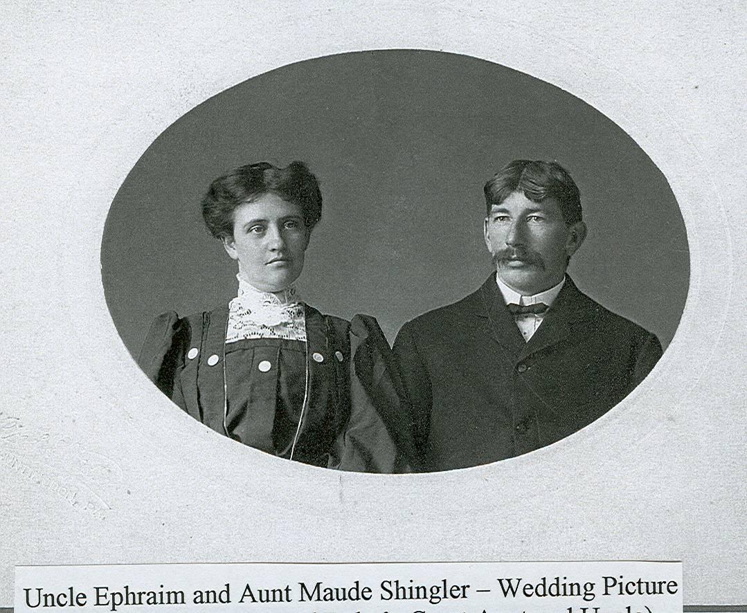 Ephraim and Maude Shingler