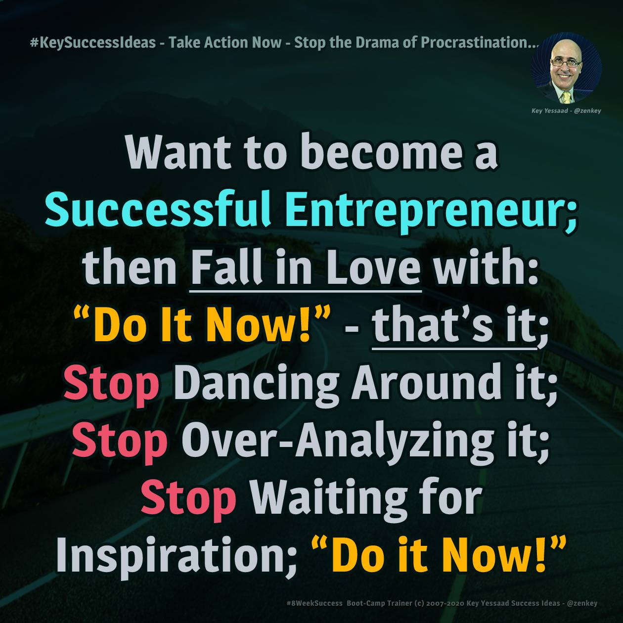 Take Action Now - Stop the Drama of Procrastination...  - #KeySuccessIdeas