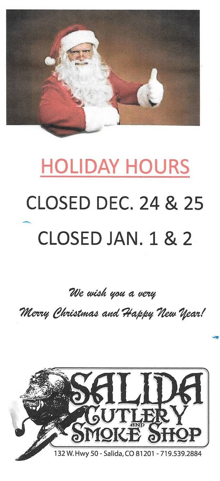 Holiday Hours 2017 Salida Cutlery and Smoke Shop