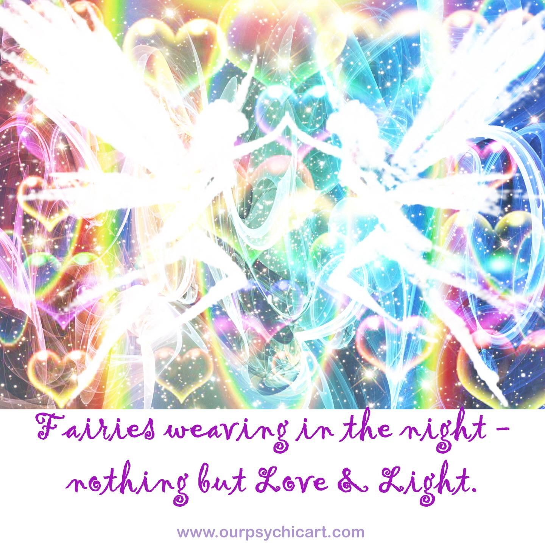 Fairies weaving in the night