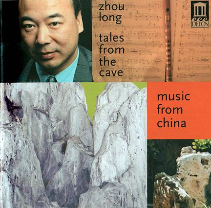 Tales from the Cave -- Music by Zhou Long