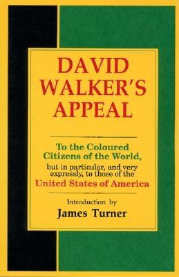 David Walker's Appeal- by David Walker, $8.95