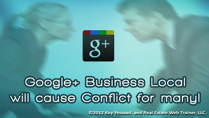 Conflict will arise between Brokers and Agents over Google+