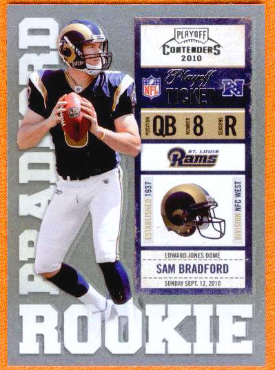 08/99 Sam Bradford Rookie 2010 Playoff Contenders Non Auto 1/1