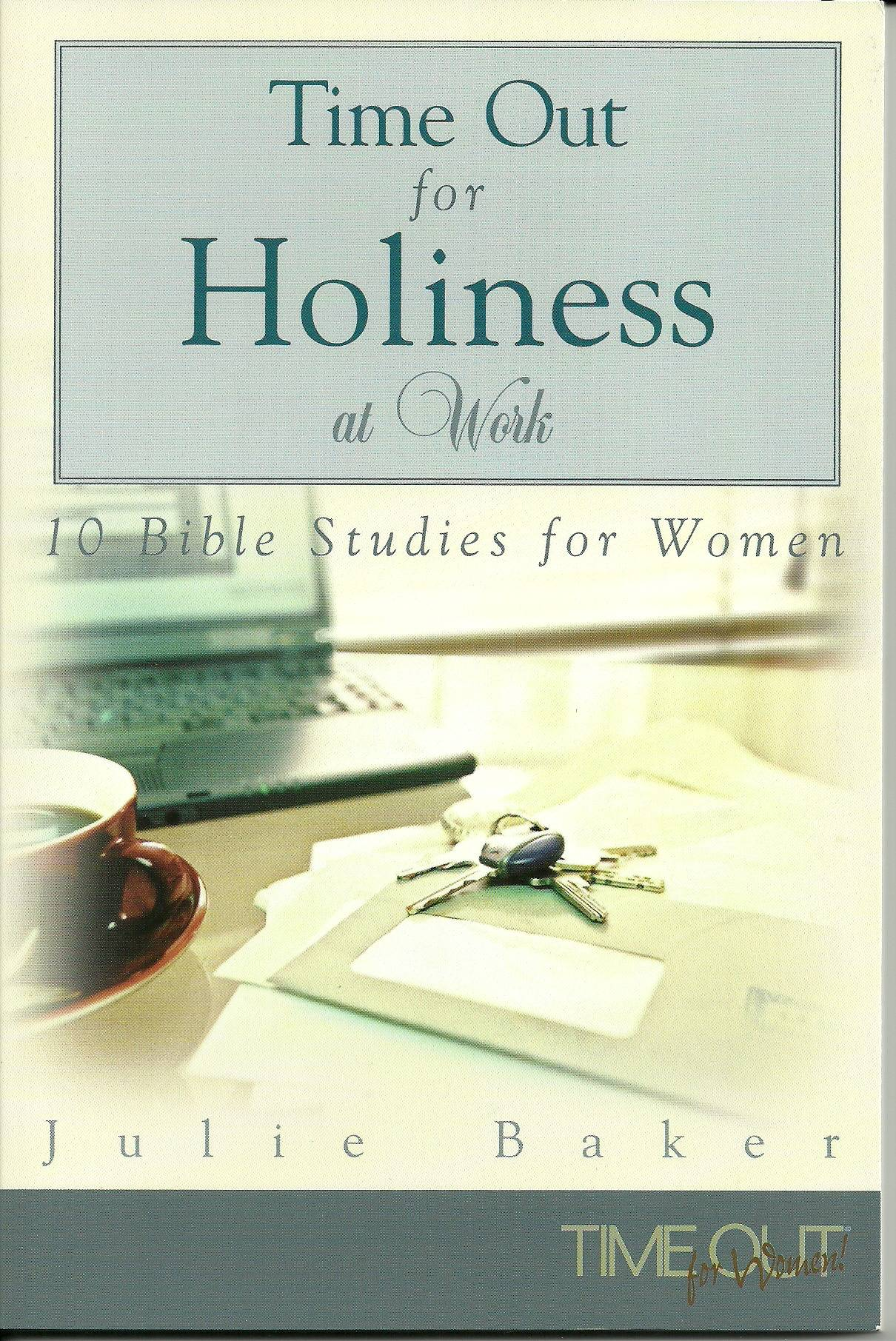 TimeOut for Holiness at Work