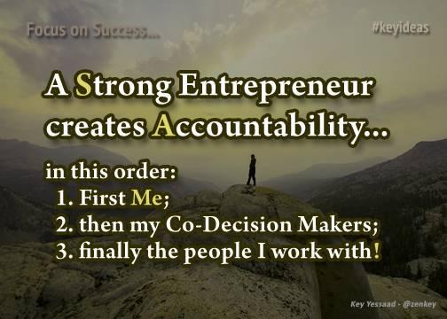 Strong Entrepreneurs create Accountability