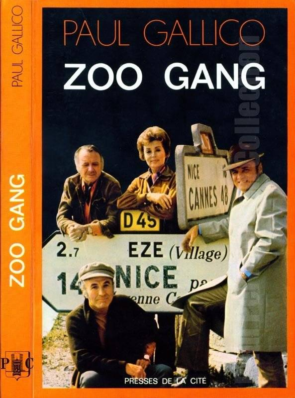 The Zoo Gang by Paul Gallico (French Edition)